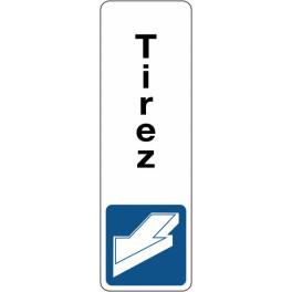 Panneau de Signalétique Tirez - vertical - Fond Blanc