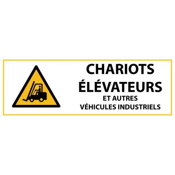 """Panneau de Danger """"Chariots élévateurs et autres véhicules industriels"""" Vinyle 297x105mm"""
