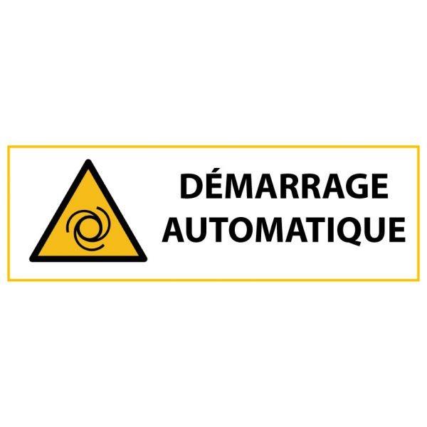 """Panneau de Danger """"Démarrage automatique"""" Vinyle 297x105mm"""