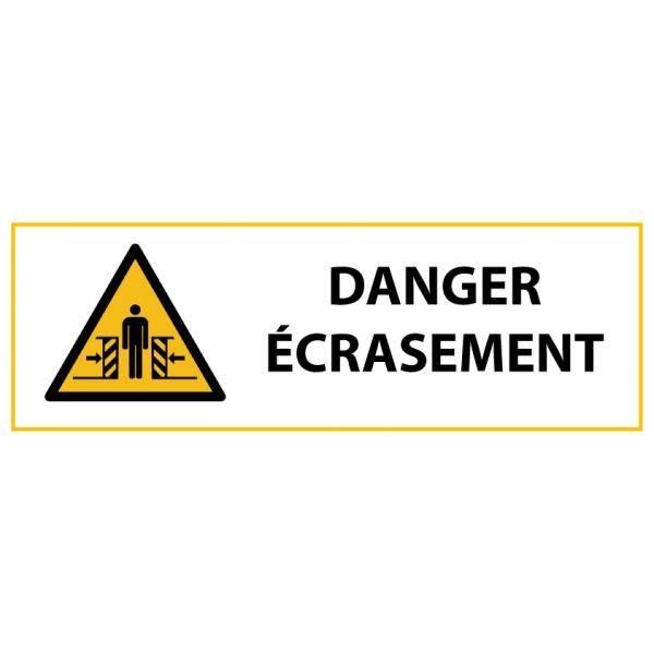 """Panneau de Danger """"Ecrasement"""" Vinyle 297x105mm"""