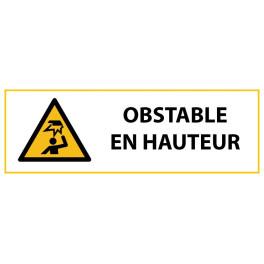 """Panneau de Danger """"Obstable en hauteur"""" Vinyle 297x105mm"""