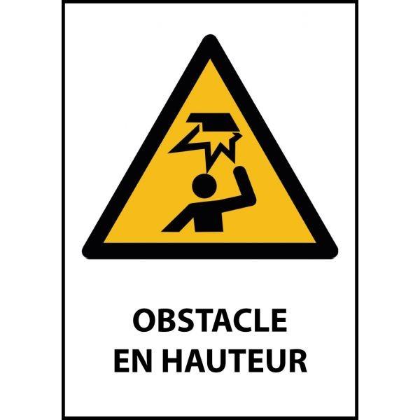 """Panneau de Danger """"Obstable en hauteur"""" Vinyle A5"""