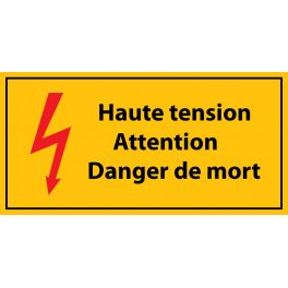 "panneau "" haute tension , Attention danger de mort - danger de mort"" - Vinyle autocollant"