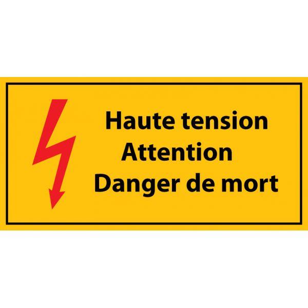 """panneau """" haute tension , Attention danger de mort - danger de mort"""" - Vinyle autocollant"""