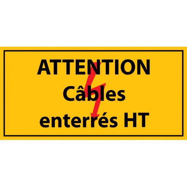 """panneau rectangulaire """"Attention câbles enterrés HT"""" - Vinyle autocollant"""