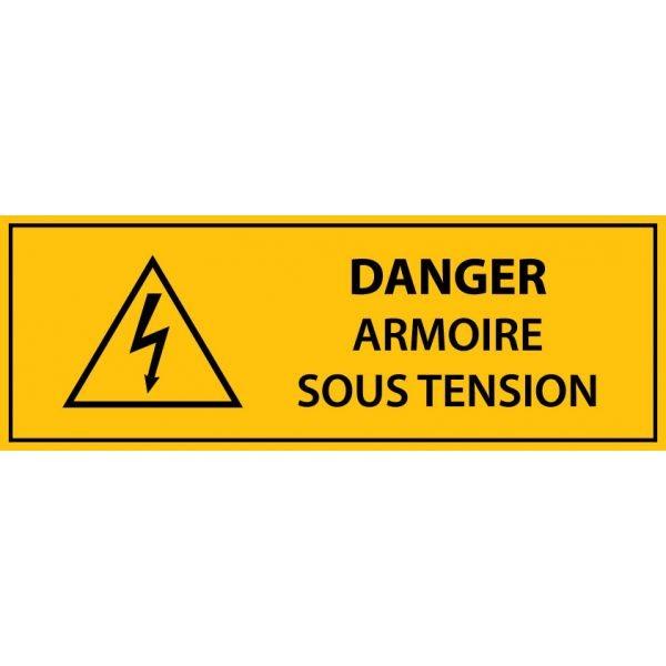 """panneau rectangulaire """" Danger armoire sous tension """" - Vinyle autocollant"""