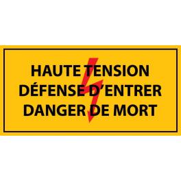 """Panneau rectangulaire """" haute tension , défense d'entrer danger de mort """" Vinyle autocollant"""