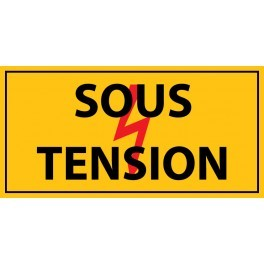 """panneau rectangulaire """" sous tension """" - PVC"""