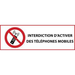 """Panneau d'Interdiction """"Interdiction d'activer des téléphones mobiles"""" Vinyle souple 297x105mm"""