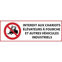 """Panneau d'Interdiction """"Chariots élévateurs à fourche et autres véhicules industriels"""" Vinyle souple 297x105mm"""