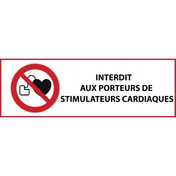 """Panneau d'Interdiction """"Interdit aux personnes portant un stimulateur cardiaque"""" Vinyle souple 297x105mm"""