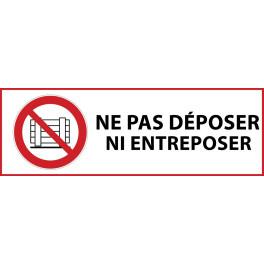 """Panneau d'Interdiction """"Ne pas déposer ni entreposer"""" Vinyle souple 297x105mm"""