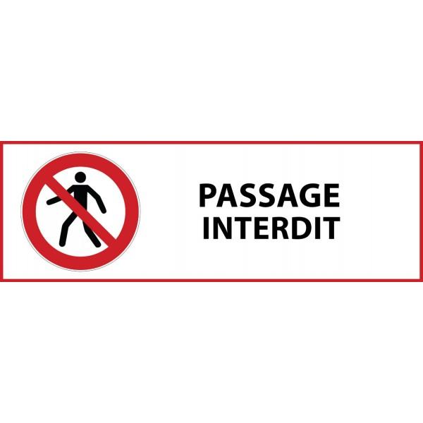 """Panneau d'Interdiction """"Passage interdit"""" Vinyle souple 297x105mm"""