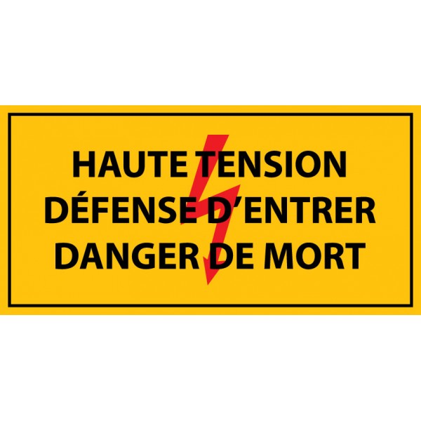 """Panneau rectangulaire """"Haute tension , défense d'entrer danger de mort """" PVC"""