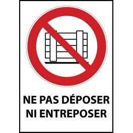"""Panneau d'Interdiction """"Ne pas déposer ni entreposer"""" Vinyle souple A5"""