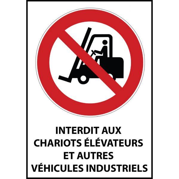"""Panneau d'Interdiction """"Chariots élévateurs à fourche et autres véhicules industriels"""" Vinyle souple A5"""
