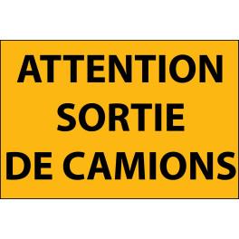 Panneau d'information Plat PVC - Attetntion Sortie de Camion