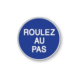 Panneau de circulation Plat Aludibond - Roulez au pas