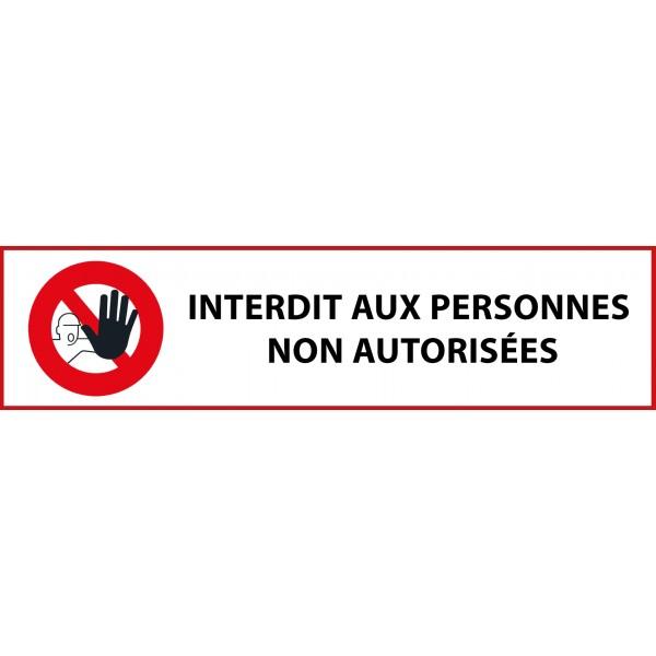 """Panneau rectangulaire """"Interdit aux personnes non autorisées"""" pour support étroit"""