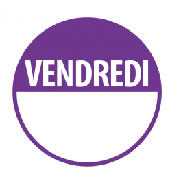 """Pastilles """"VENDREDI"""" + Zone de Texte"""