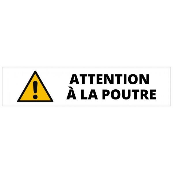"""Panneau rectangulaire """"Attention à la poutre"""" pour support étroit"""