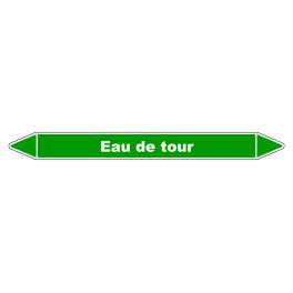 """Marqueur de Tuyauterie """"Eau de tour"""" en Vinyle Laminé"""