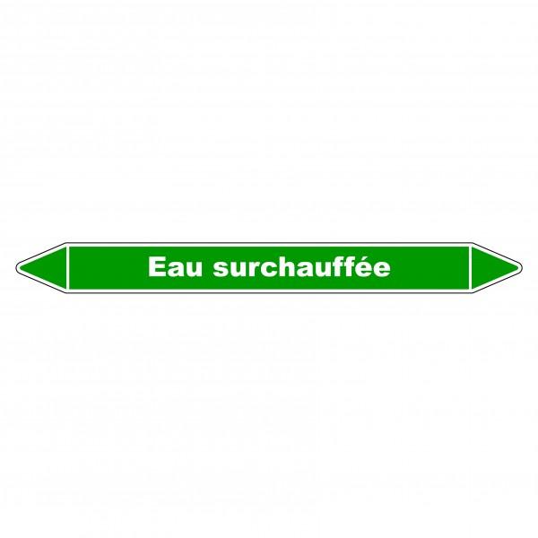 """Marqueur de Tuyauterie """"Eau Surchauffée"""" en Vinyle Laminé"""