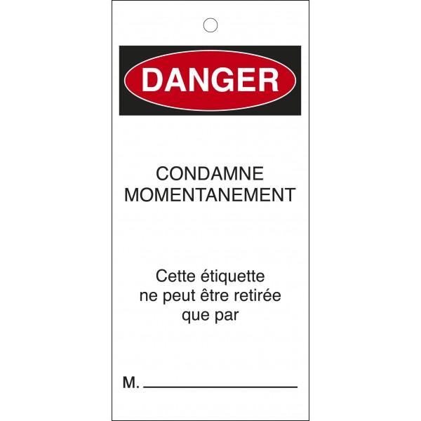 """Étiquettes de Condamnation """"Danger : Condamné Momentanément"""""""