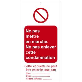 """Étiquettes de Condamnation """"Ne pas mettre en marche"""""""