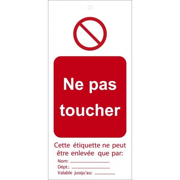 """Étiquettes de Condamnation """"Ne pas toucher"""""""