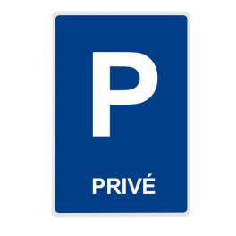 """Panneau de Parking """"PRIVÉ"""""""
