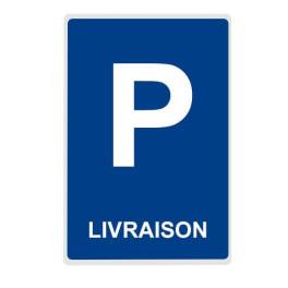 """Panneau de Parking """"LIVRAISON"""""""