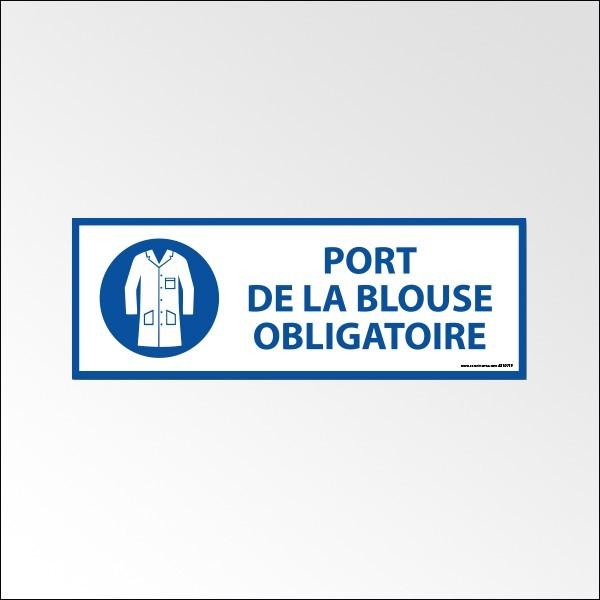 """Panneau d'Obligation """"Port de la Blouse Obligatoire"""" - Vinyle - 297 x 105 mm"""