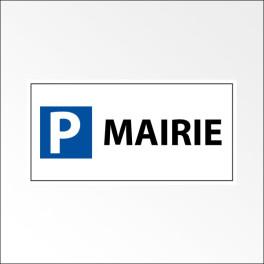 """Panneau de parking en aluminium """"P MAIRIE"""""""