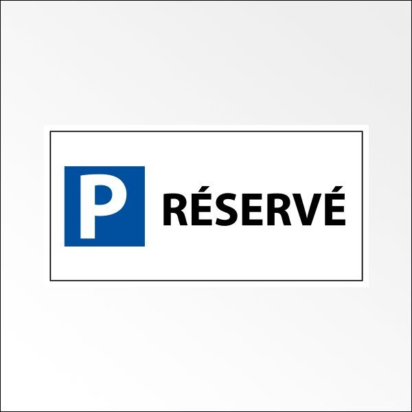 Kit panneau indication de parking - Parking Réservé