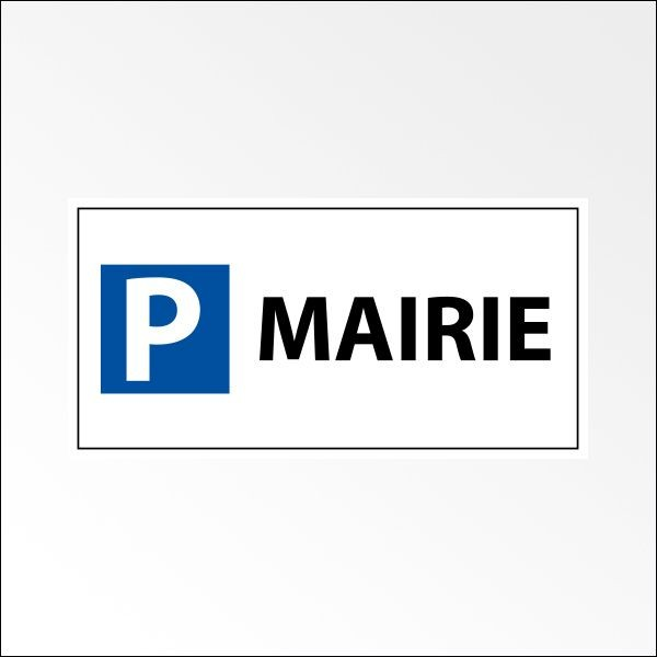 "Kit panneau de parking ""P MAIRIE"""