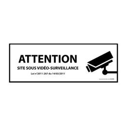 """Panneau d'information """"ATTENTION Site sous vidéo-surveillance"""" avec décret"""