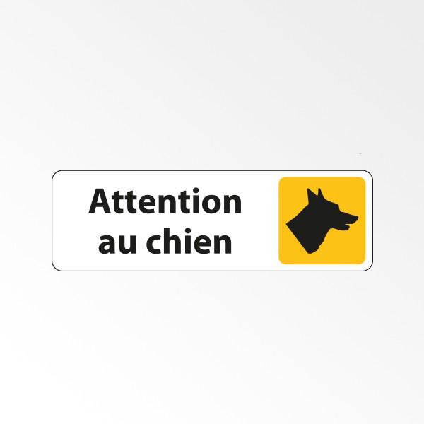 """Panneau Signalétique """"Attention au chien"""""""