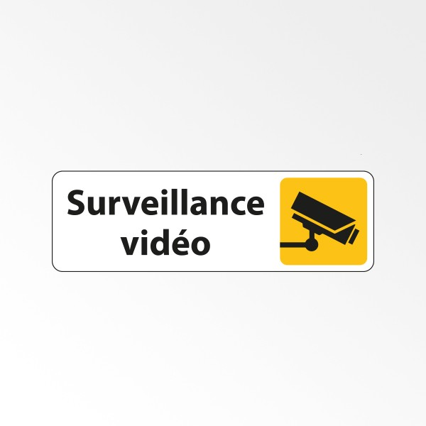 """Panneau Signalétique """"Surveillance vidéo"""""""