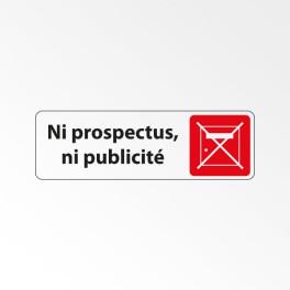 """Panneau Signalétique """"Ni prospectus, Ni publicité"""""""