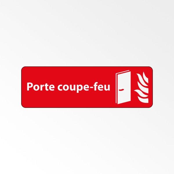 """Panneau Signalétique """"Porte coupe-feu"""""""