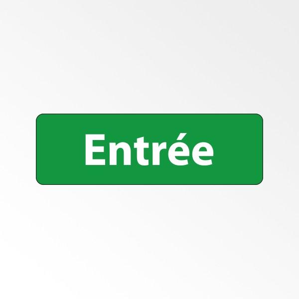 """Panneau Signalétique """"Entrée"""""""