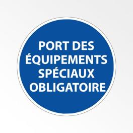 """Panneau d'obligation de port d'EPI """"Port des équipements spéciaux obligatoire"""""""