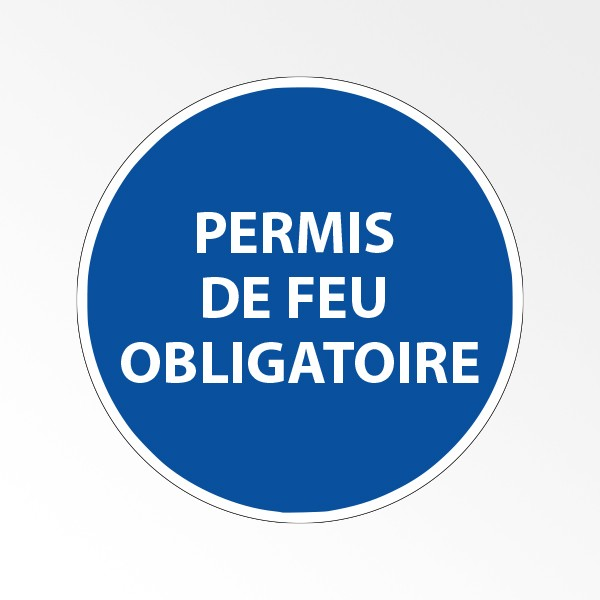 """Panneau d'obligation de port d'EPI """"Permis de feu obligatoire"""""""