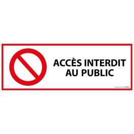 """Panneau d'interdiction """"Accès interdit aux publics"""" ISO EN 7010"""