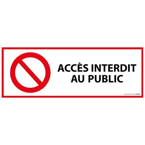 Panneau D Interdiction Iso En 7010 Acces Interdit Au Public P001 En Vinyle Adhesif