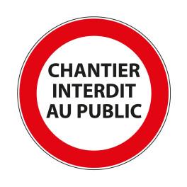 """Panneau d'Interdiction d'Accès """"Chantier interdit au public"""""""
