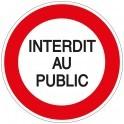 Panneau Interdit au Public - Plat carré Aludibond 250 x 250 mm