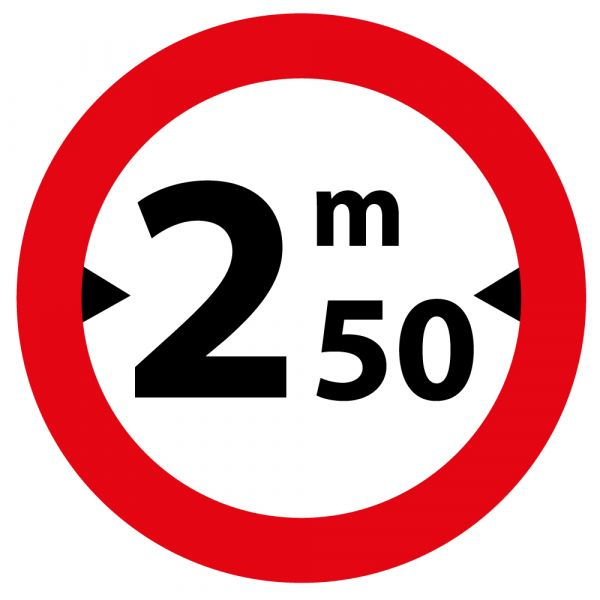 Panneau de Prescription B11 Plat en Aludibond : Accès Interdit aux Véhicules dont la largeur est supérieur à 2,50m