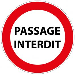 Panneau de Prescription B19 Plat en Aludibond : Passage Interdit